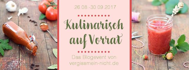 """Blogevent """"Kulinarisch auf Vorrat"""""""