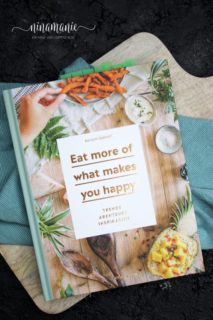 Buchcover Kochbuch Eat more of what makes you happy